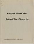 Reagan Economics: Behind the Rhetoric, Prepared by the AFL-CIO Department of Economic Research