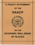 A Policy Statement of the NAACP on the Economic Well-Being of Blacks