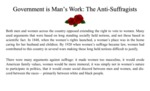 Government is Man's Work: The Anti-Suffragists