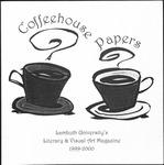 Coffeehouse Papers: Lambuth University's Literary & Visual Arts Magazine, 1999-2000