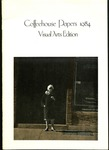 Coffeehouse Papers, 1984, Visual Arts Edition