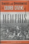 Benefits and Opportunities for Colored Citizens of Memphis, Civic Progress 1940-1944