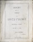 Report upon the Title to the River Front at Memphis, Tenn., 1899