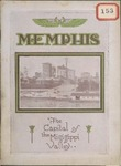 Memphis: The Capital of the Mississippi Valley, circa 1922