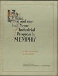 Two and One Half Years of Industrial Progress in Memphis, circa 1930