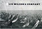 Lee Wilson & Company, circa 1943