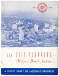 How City Planning Helped Build Jackson, Mississippi, 1944
