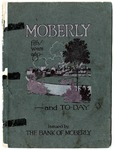 Moberly: Fifty Years Ago and To-Day, 1916